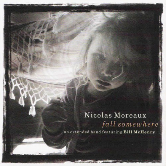 Fall Somewhere, Feat. Bill McHenry (2-CD)