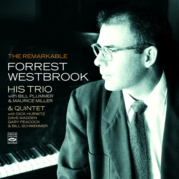 forrest-westbrook-trio-quintet-previousl