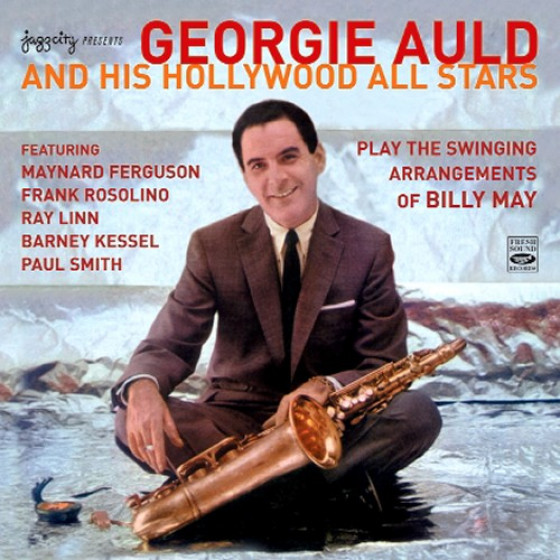Georgie Auld and His Hollywood All Stars · Play the Swinging Arrangements of Billy May (2 LP on 1 CD)