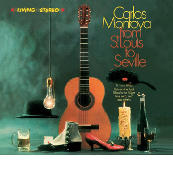 From St. Louis to Seville + The Incredible Carlos Montoya (2 LP on 1 CD) Digipack