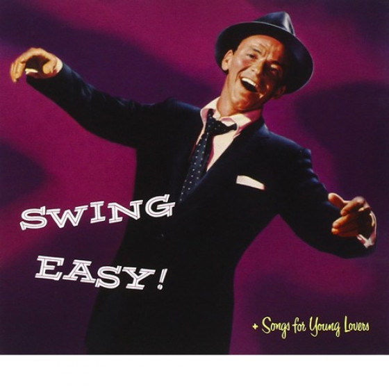 Swing Easy  + Songs for young Lovers (2 LPS on 1 CD)