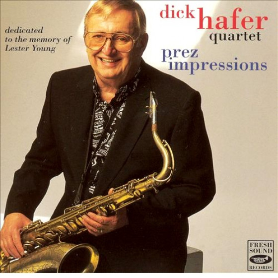 Prez Impressions - Dedicated to the Memory of Lester Young