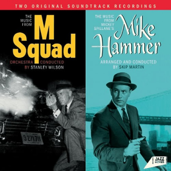 The Music From 'M Squad' + The Music From Mickey Spillane's 'Mike Hammer' (2 LPs on 1 CD)