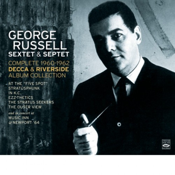George Russell Sextet & Septet - The Complete 1960-1962 Decca & Riverside Album Collection (4-CD Box Set)