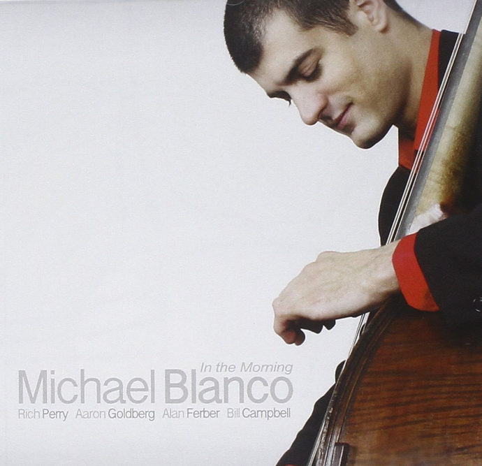 Michael Blanco - In The Morning - Blue Sounds