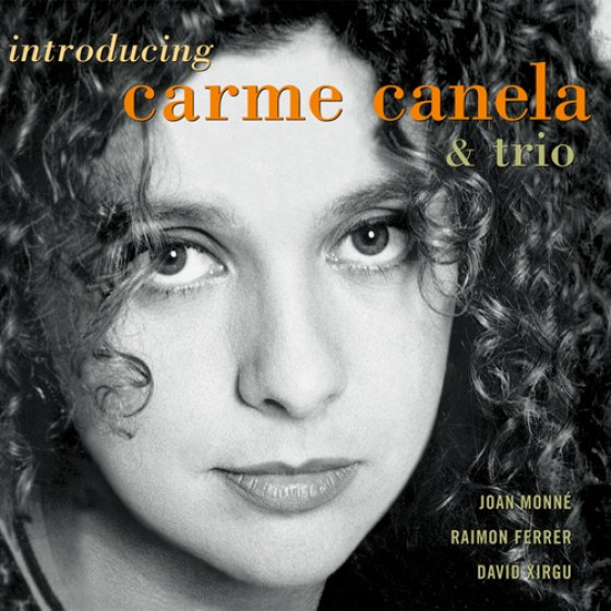 Introducing Carme Canela & Trio
