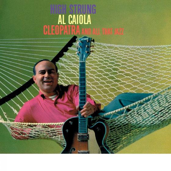 High Strung + Cleopatra and All that Jazz (2 LP on 1 CD) Digipack