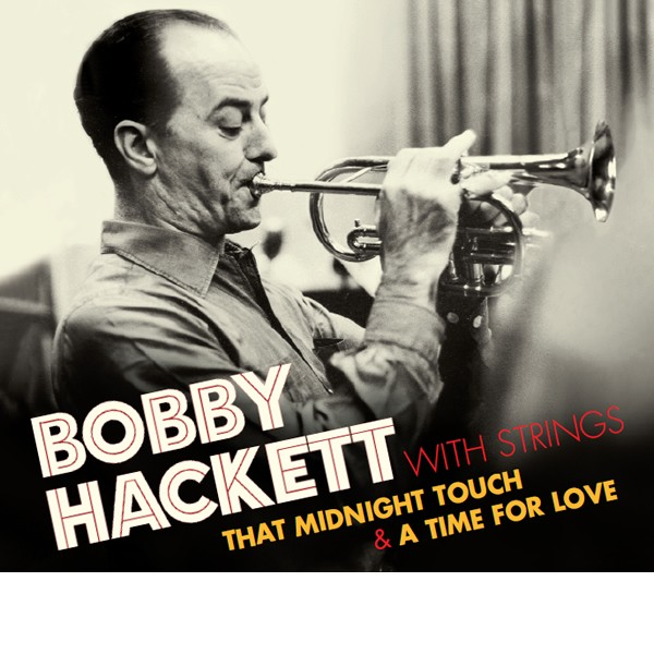 Bobby Hackett With Strings 2 LP On 1 CD Digipack