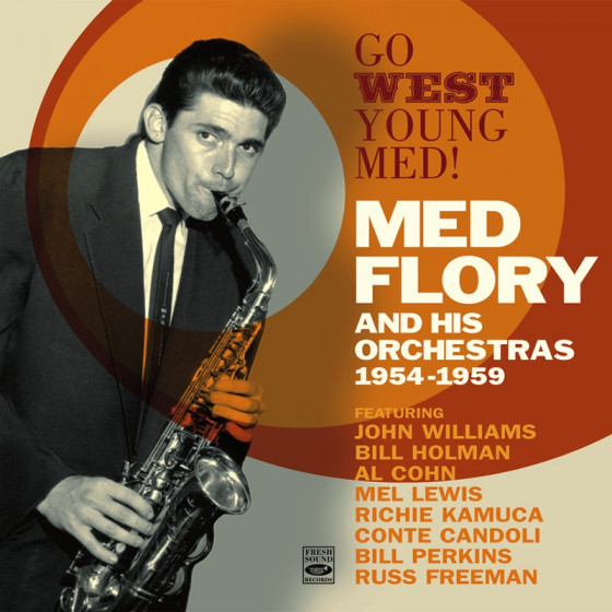 Go West Young Med! Med Flory and His Orchestras 1954-1959