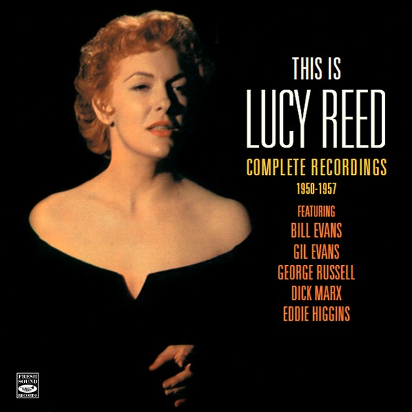 Lucy Reed - This is Lucy Reed - Complete Recordings 1950-1957 (2 LP