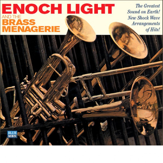 Enoch Light And The Brass Menagerie (Digipack)