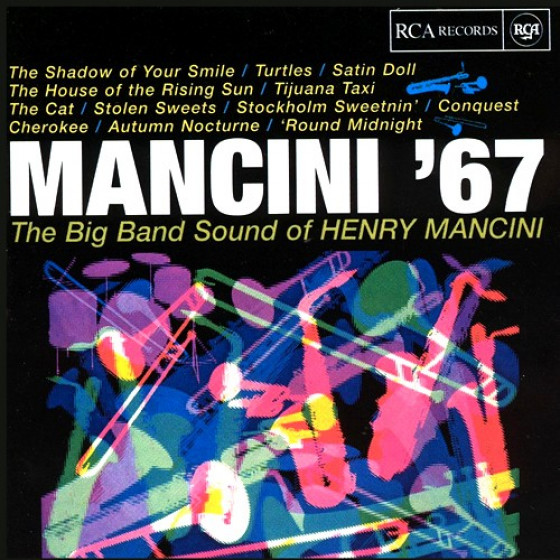 Mancini '67 - The Big Band Sound of Henry Mancini