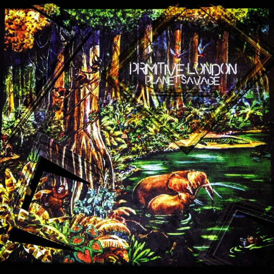 Primitive London - Planet Savage