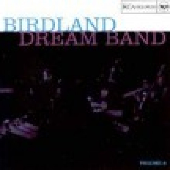 The Birdland Dream Band - Volume 2