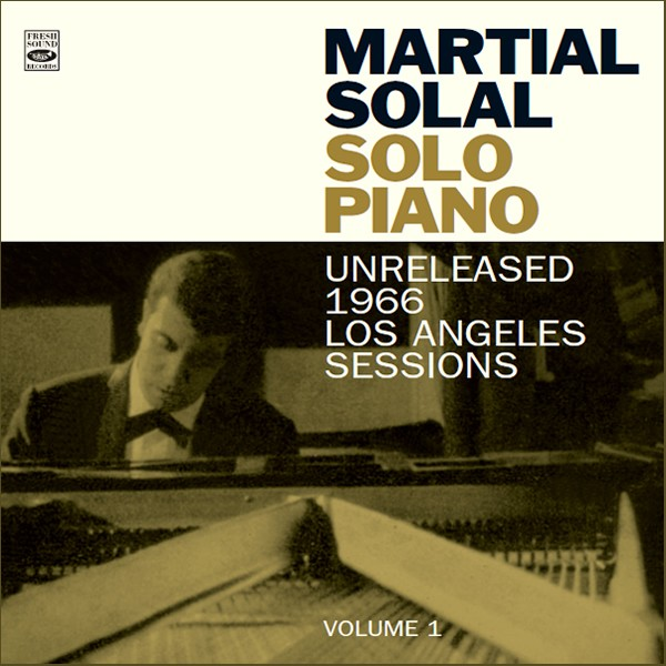 Martial Solal - Solo Piano: Unreleased 1966 Los angeles