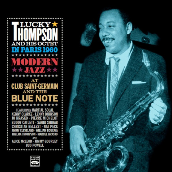 In Paris 1960 · Modern Jazz at Club Saint-Germain & The Blue Note