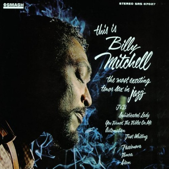 This Is Billy Mitchell Featuring Bobby Hutcherson