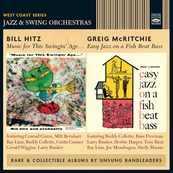 Bill Hitz & Greig McRitchie - Music for This Swingin' Age + Easy