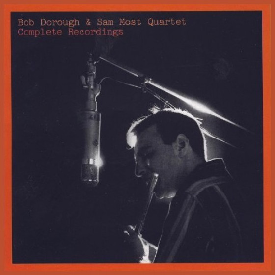 Bob Dorough & Sam Most Quartet - Complete Recordings