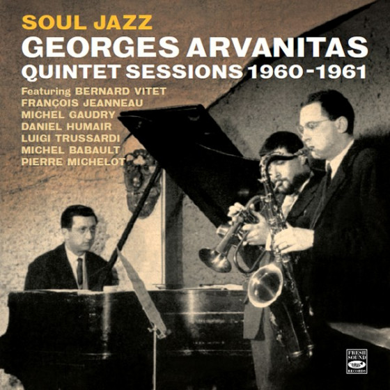 Soul Jazz · George Arvanitas Quintet Sessions 1960-1961