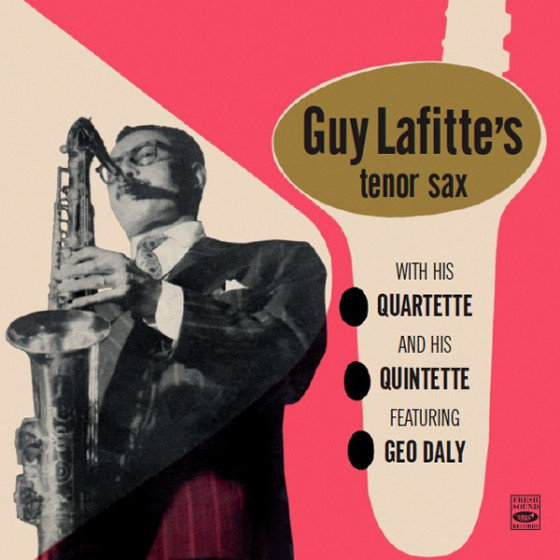 With His Quartette & His Quintette, Feat. Geo Daly