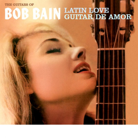 Latin Love + Guitar de Amor (2 LP on 1 CD)