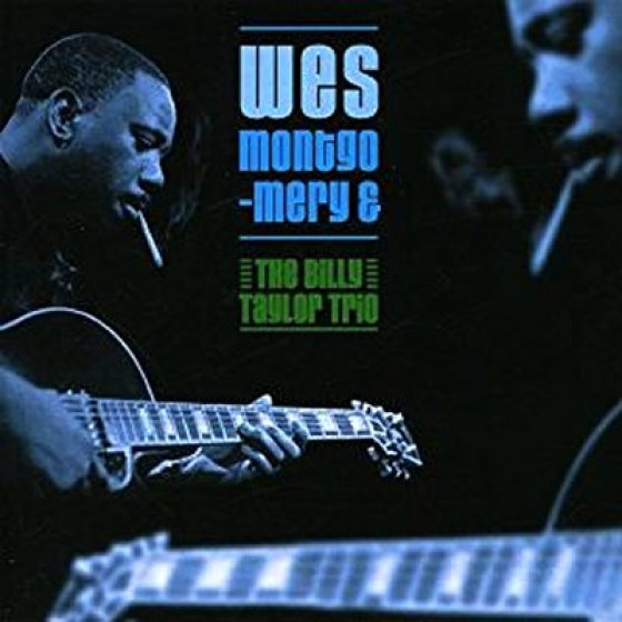 Wes Montgomery and The Billy Taylor Trio