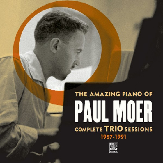 The Amazing Piano of Paul Moer: Complete Trio Sessions 1957-1991 (3 LP on 2 CD) + Bonus Track