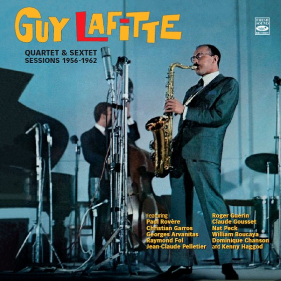 Quartet & Sextet Sessions 1956-1962