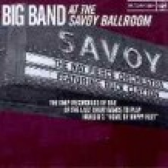 Big Band At The Savoy