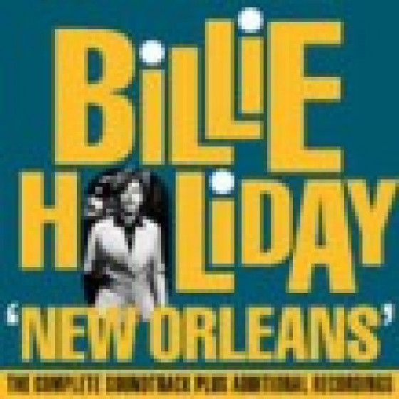 New Orleans · The Complete Soundtrack Plus Additional Recordings