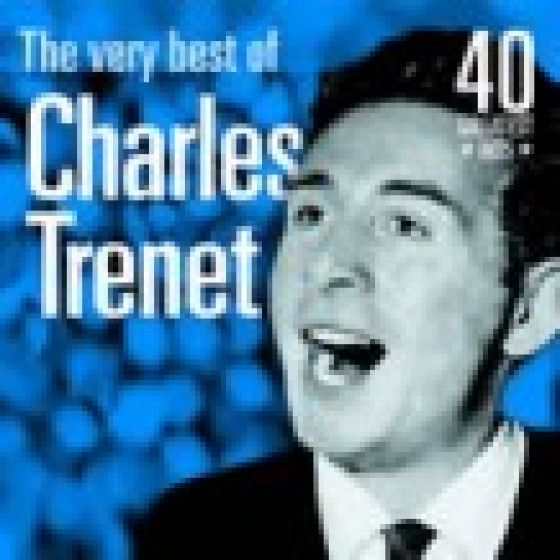 The Very Best of Charles Trenet: 60 Greatest Hits