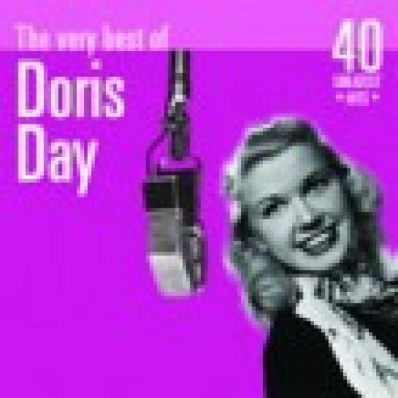 The Very Best of Doris Day: 40 Greatest Hits