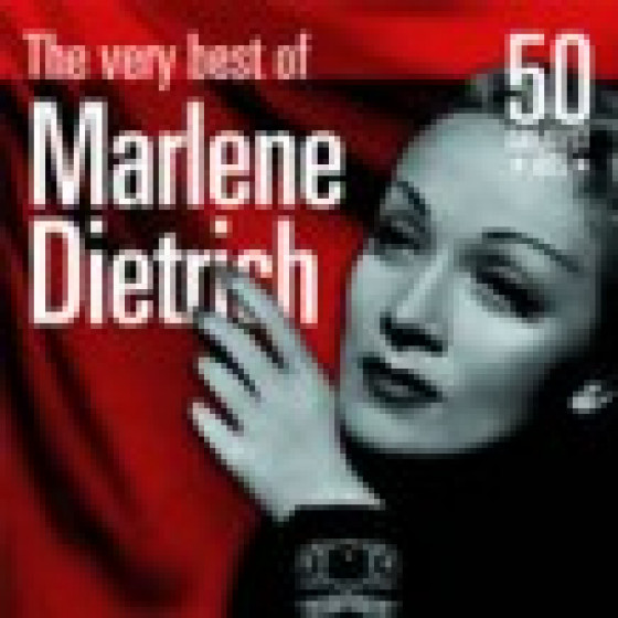 The Very Best of Marlene Dietrich: 50 Greatest Hits
