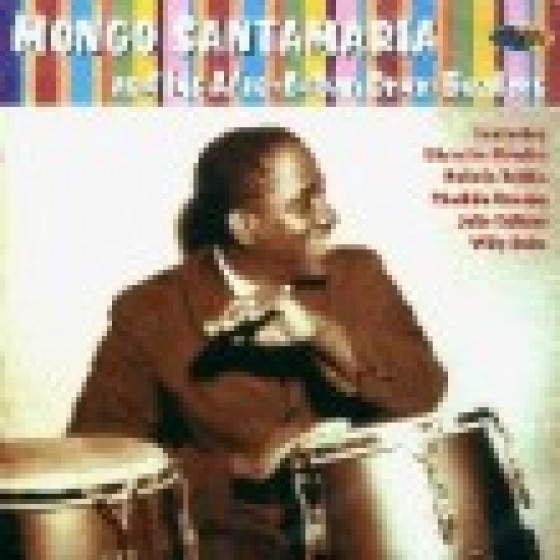 Mongo Santamaria and His Afro-Cuban Drum Beaters