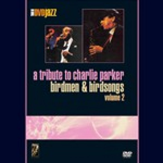 A Tribute To Charlie Parker (DVD Zone 02)