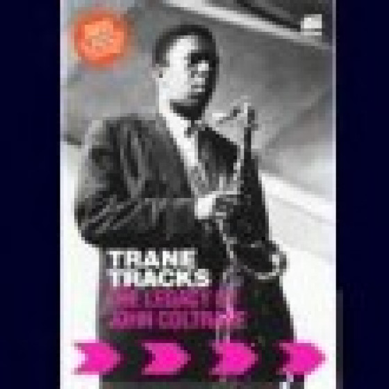 Trane Tracks: The Legacy of John Coltrane (DVD)