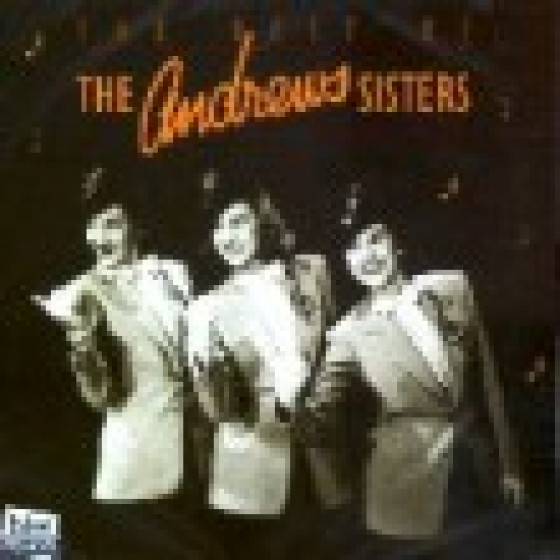The Best Of Andrew Sisters