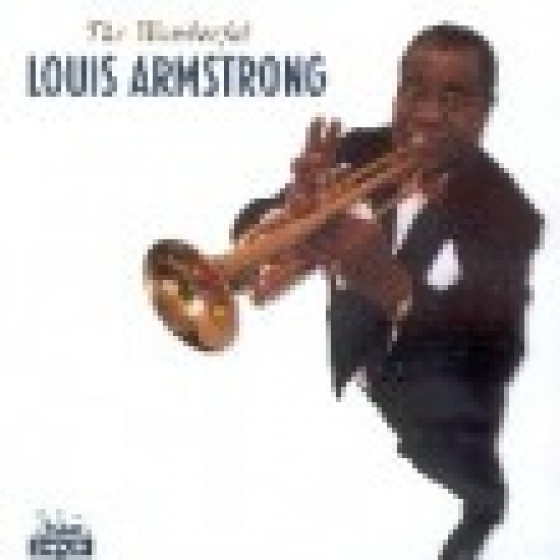 The Wonderful Louis Armstrong