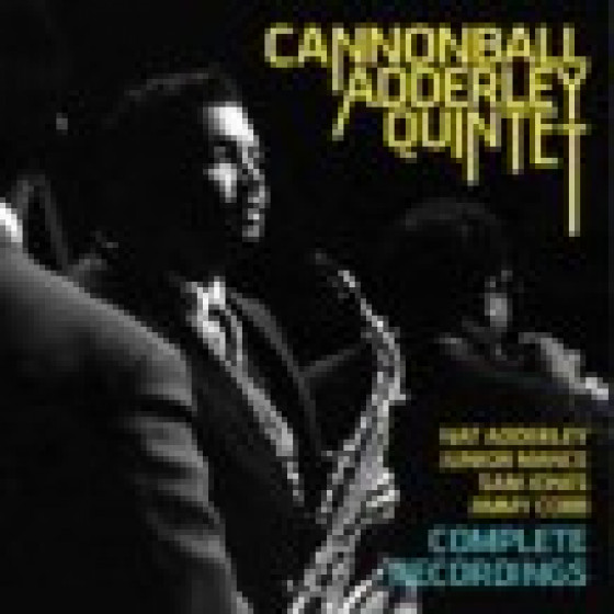 Cannonball Adderley Quintet - Complete Recorings (2-CD)
