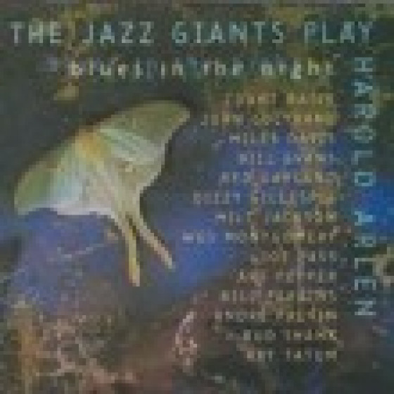 The Jazz Giants Play Harold Arlen: Blues in the Night