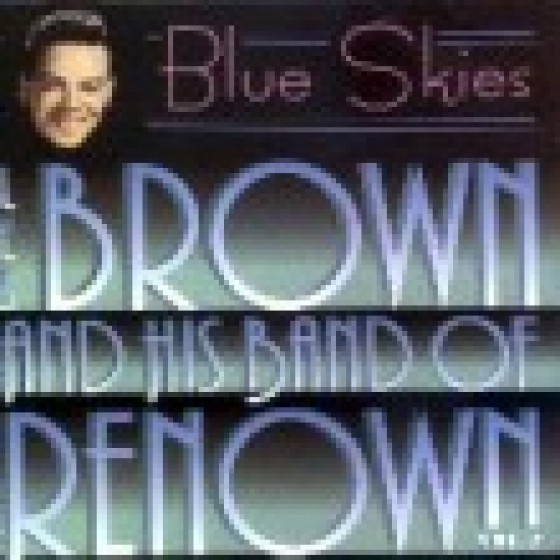And His Band of Renown - Blue Skies, Vol. 2