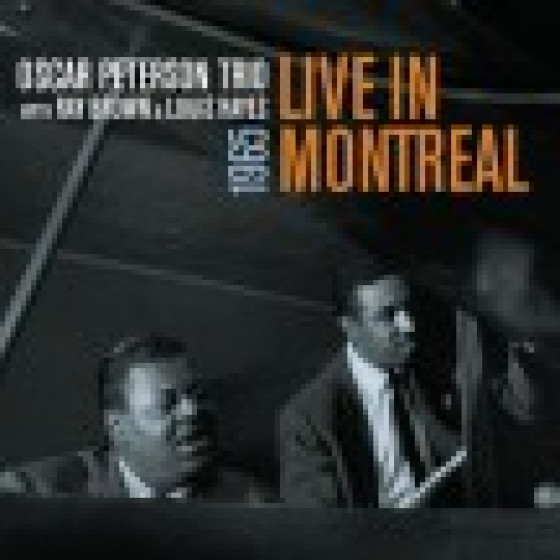 Live in Montreal 1956 - Oscar Peterson Trio
