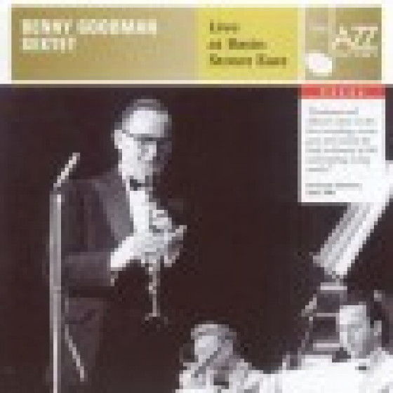 Benny Goodman Sextet - Live at Basin Street East