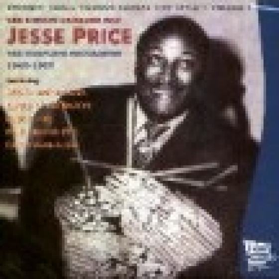 Swingin' Small Combos Kansas City Style - Vol.1: The Complete Jesse Price 1946-1957