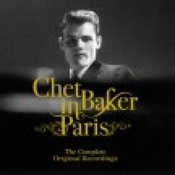 Chet Baker In Paris - The Complete Original Recordings (2-CD)