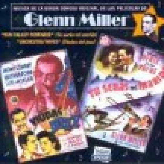 Music from the Films of Glenn Miller (1941-1942)