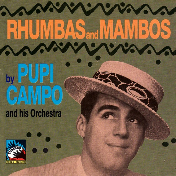 Rhumbas And Mambos 1948 - 1951