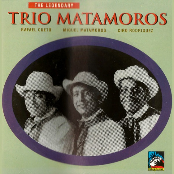 The Legendary Trio Matamoros 1928 - 1937