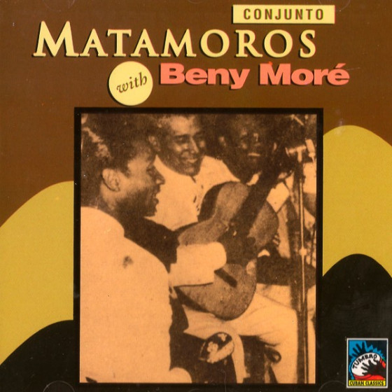 Conjunto Matamoros with Benny More